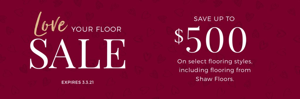 Love Your Floor Sale | Assured Flooring
